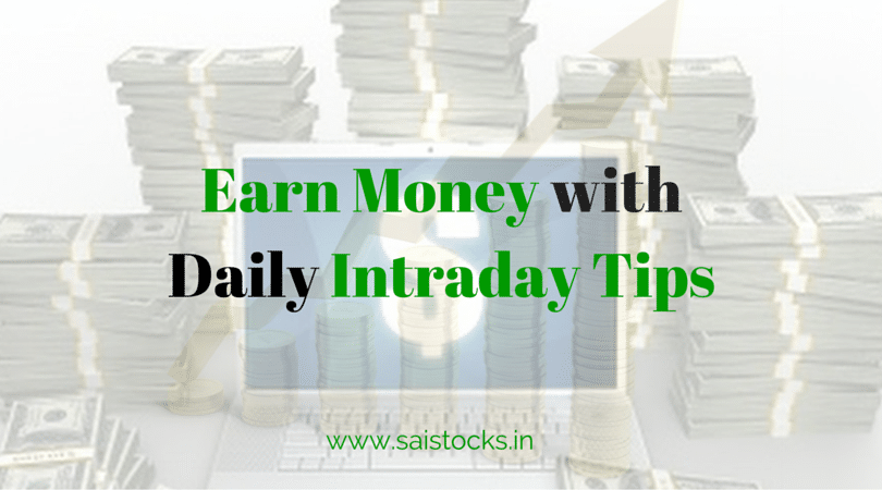 Earn money with daily With Daily Intraday Tips