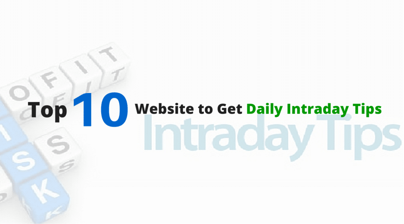 Top 10 Website to Get Daily Intraday Tips
