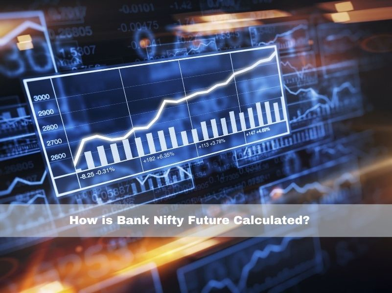 How is Bank Nifty Future Calculated?