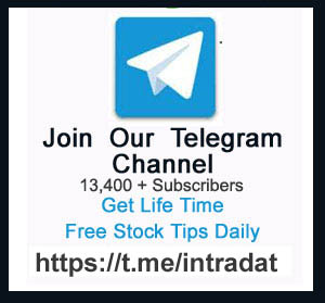 Join our Telegram Channel to Get Free Stock Tips for Life Time